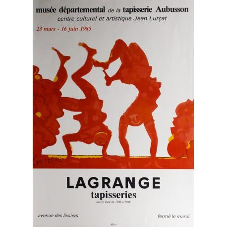 Affiche Lagrange, Tapisseries, Oeuvre tissé 1945-1985