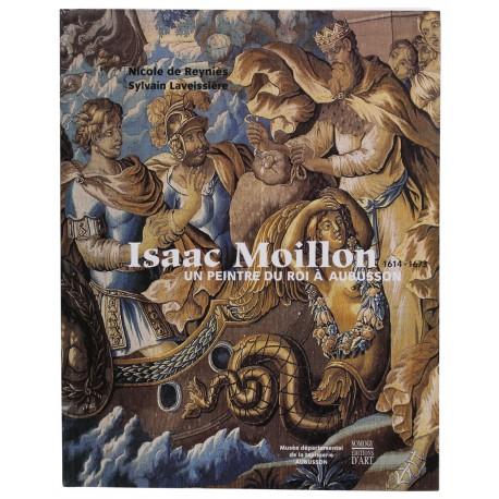 Catalogue Isaac Moillon (1614-1673). Un peintre du Roi à Aubusson